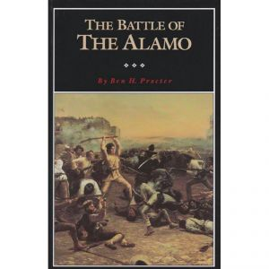Battle of the Alamo by Ben H. Procter [Paperback]