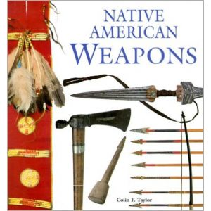 Native American Weapons [Paperback]