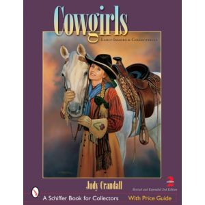 Cowgirls: Early Images And Collectibles [Paperback]