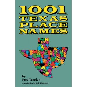 1001 Texas Place Names [Paperback]
