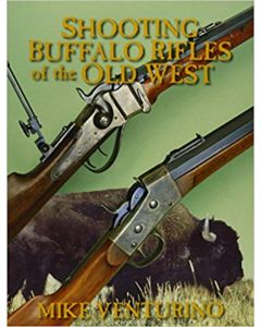 Shooting Buffalo Rifles of the Old West