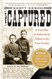 The Captured: A True Story of Abduction by Indians on the Texas Frontier [Paperback]