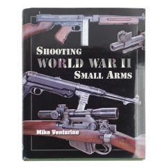 Shooting WWII Small Arms