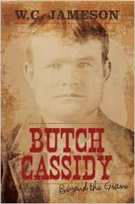 Butch Cassidy: Beyond the Grave